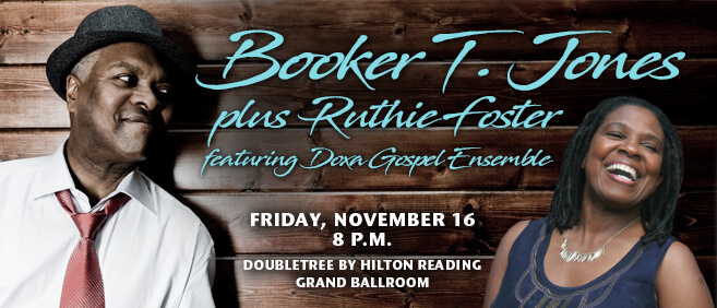 Berks Blues Fest ad shows musician Booker T. Jones & Ruthie Foster concert, one of things to do in November.